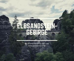 Das Elbsandsteingebirge in der sächsischen Schweiz
