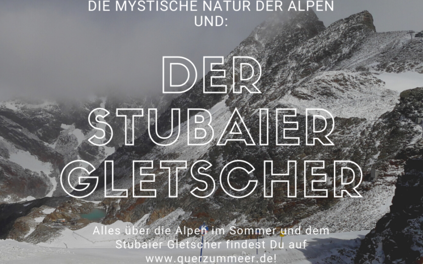Alpen und stubaier gletscher