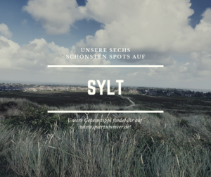 Sylt und unsere Fahrradtour nach Westerland