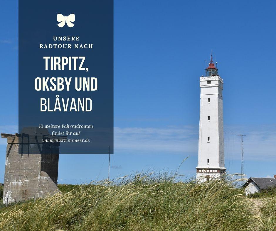 Unsere Radtour nach Tirpitz, Oksby und Blåvand